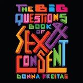 Big Questions Book of Sex & Consent (Unabridged) (MP3-Download)