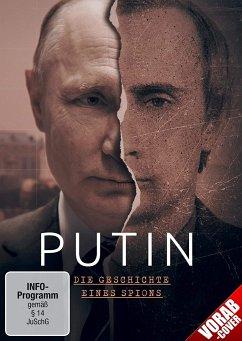 Putin - Die Geschichte Eines Spions - Putin,Wladimir/Jelzin,Boris/Litwinenko,Alexander/+