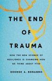 The End of Trauma (eBook, ePUB)
