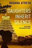 Daughters Inherit Silence (Tales From The Deccan Plateau, #3) (eBook, ePUB)