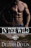 In the Wild (Montana Bounty Hunters: Dead Horse, MT) (eBook, ePUB)