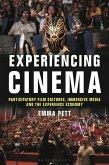 Experiencing Cinema (eBook, PDF)