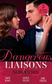 Dangerous Liaisons: Seduction: His Mistress by Blackmail / Blackmailed Down the Aisle / His Merciless Marriage Bargain (eBook, ePUB)