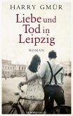 Liebe und Tod in Leipzig (eBook, ePUB)