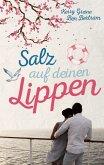 Salz auf deinen Lippen (eBook, ePUB)