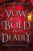 A Vow So Bold and Deadly (eBook, ePUB)