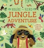 You're the Hero: Jungle Adventure (eBook, PDF)
