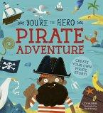 You're the Hero: Pirate Adventure (eBook, PDF)