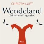 Wendeland - Fakten und Legenden (MP3-Download)