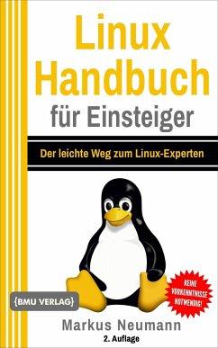 Linux Handbuch für Einsteiger - Neumann, Markus
