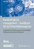 Nachhaltigkeitsmanagement - Handbuch für die Unternehmenspraxis