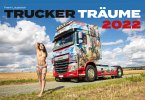 Trucker-Träume Kalender 2022 - Sexy Girls & Supertrucks
