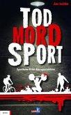 Tod, Mord, Sport (eBook, ePUB)