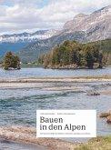 Bauen in den Alpen
