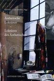 Ästhetische Lektüren - Lektüren des Ästhetischen