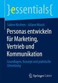 Personas entwickeln für Marketing, Vertrieb und Kommunikation