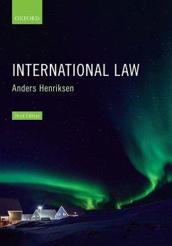 International Law - Henriksen, Anders (Former Professor, Faculty of Law, University of Copenhagen)