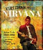 Kurt Cobain and Nirvana - Updated Edition (eBook, ePUB)