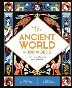 The Ancient World in 100 Words (eBook, ePUB) - Gifford, Clive