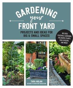 Gardening Your Front Yard (eBook, ePUB) - Nolan, Tara