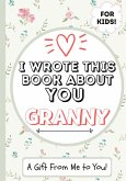 I Wrote This Book About You Granny