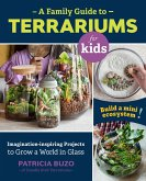 A Family Guide to Terrariums for Kids (eBook, ePUB)