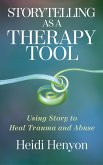 Storytelling as a Therapy Tool (eBook, ePUB)