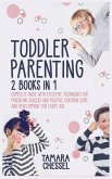 Toddler Parenting: Montessori Toddler Discipline + Potty Training in 3 days: Complete Guide with Effective Techniques for Parenting Succe