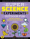 SUPER Science Experiments: Outdoor Fun (eBook, ePUB)
