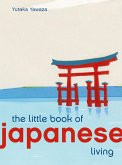 The Little Book of Japanese Living (eBook, ePUB)
