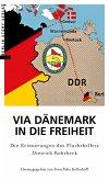 Via Dänemark in die Freiheit (eBook, ePUB)