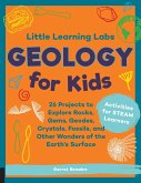 Little Learning Labs: Geology for Kids, abridged paperback edition (eBook, ePUB)