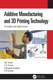 Additive Manufacturing and 3D Printing Technology (eBook, PDF)