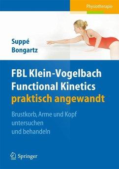 FBL Klein-Vogelbach Functional Kinetics praktisch angewandt (Restauflage) - Suppé, Barbara; Bongartz, Matthias