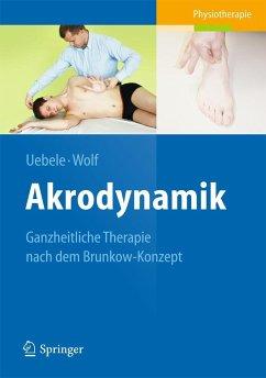 Akrodynamik (Restauflage) - Uebele, Michael;Wolf, Thomas