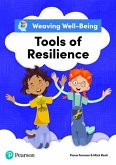 Weaving Well-Being Tools of Resilience Pupil Book