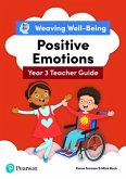Weaving Well-Being Year 3 / P4 Positive Emotions Teacher Guide