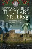 Edward II's Nieces: The Clare Sisters (eBook, ePUB)