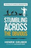 Stumbling across the obvious