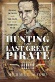 Hunting the Last Great Pirate (eBook, ePUB)