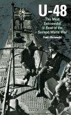 U-48: The Most Successful U-Boat of the Second World War (eBook, ePUB)