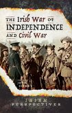 Irish War of Independence and Civil War (eBook, ePUB)