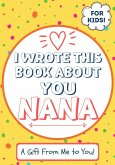 I Wrote This Book About You Nana