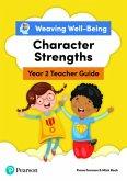 Weaving Well-Being Year 2 / P3 Character Strengths Teacher Guide