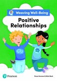 Weaving Well-Being Positive Relationships Pupil Book
