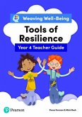 Weaving Well-Being Year 4 / P5 Tools of Resilience Teacher Guide