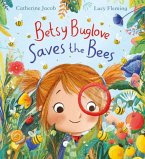 Betsy Buglove Saves the Bees (HB)