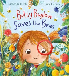 Betsy Buglove Saves the Bees (HB) - Jacob, Catherine