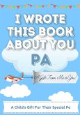 I Wrote This Book About You Pa