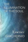 The Illumination of the Soul: Essence